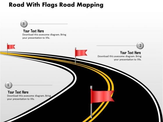 Business Diagram Road With Flags Road Mapping Presentation Template
