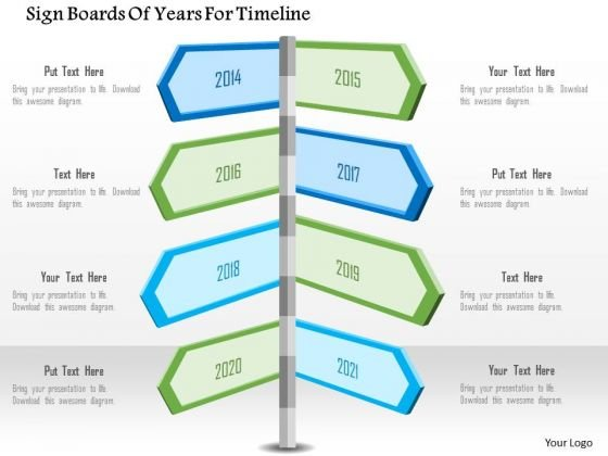 Business Diagram Sign Boards Of Years For Timeline Presentation Template