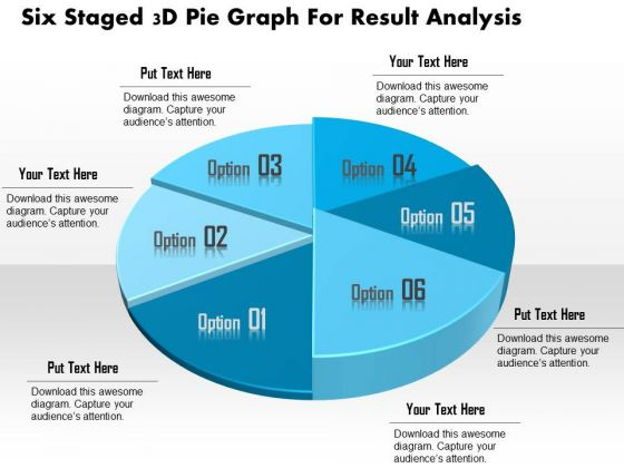 Business Diagram Six Staged 3d Pie Graph For Result Analysis Presentation Template