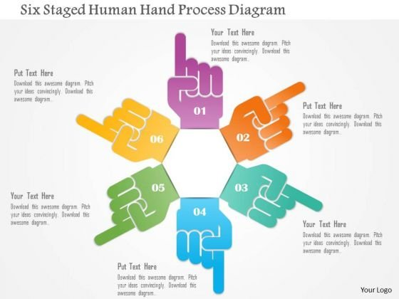 Business Diagram Six Staged Human Hand Process Diagram Presentation Template