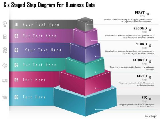 Business Diagram Six Staged Step Diagram For Business Data Presentation Template