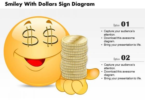 Business Diagram Smiley With Dollars Sign Diagram PowerPoint Ppt Presentation