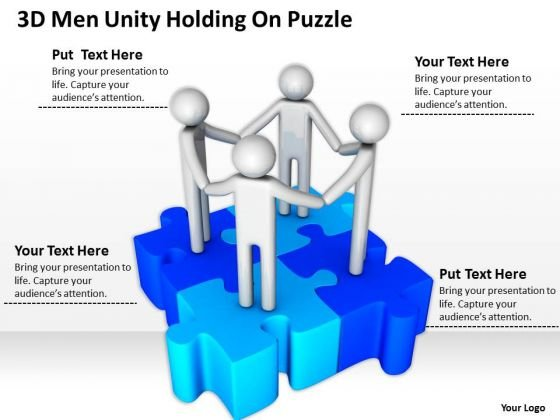 Business Diagram Templates 3d Men Unity Holding On Puzzle PowerPoint Slides