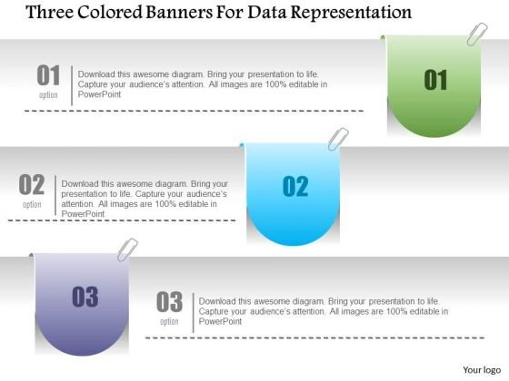 Business Diagram Three Colored Banners For Data Representation Presentation Template