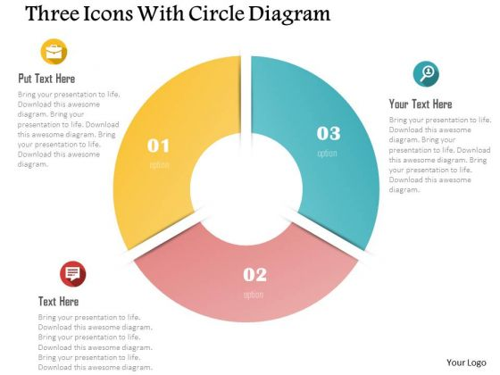 Business Diagram Three Icons With Circle Diagram Presentation Template