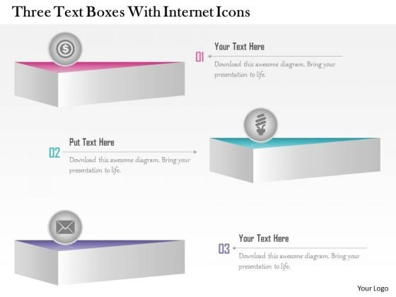 Business Diagram Three Text Boxes With Internet Icons Presentation Template