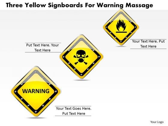 Business Diagram Three Yellow Signboards For Warning Massage Presentation Template