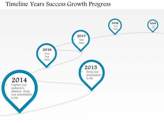 Business Diagram Timeline Years Success Growth Progress Presentation Template