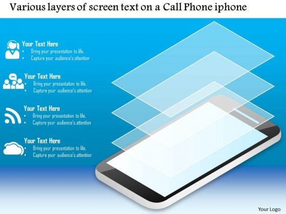 Business Diagram Various Layers Of Screen Text On A Call Phone Iphone Ppt Slide