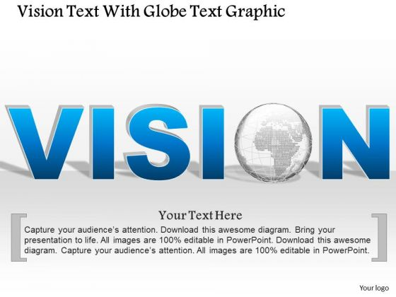 Business Diagram Vision Text With Globe Text Graphic Presentation Template