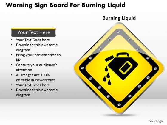 Business Diagram Warning Sign Board For Burning Liquid Presentation Template