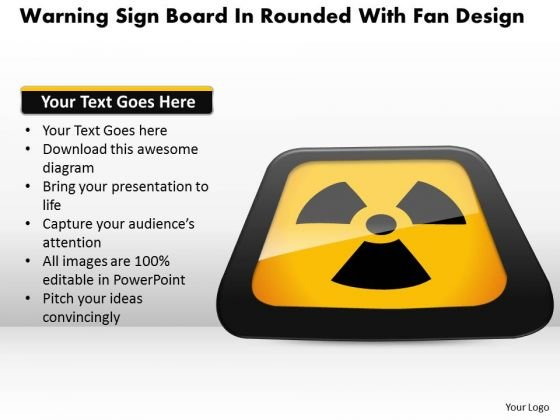 Business Diagram Warning Sign Board In Rounded With Fan Design Presentation Template
