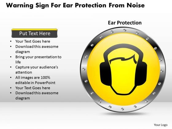 Business Diagram Warning Sign For Ear Protection From Noise Presentation Template