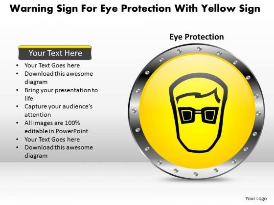 Business Diagram Warning Sign For Eye Protection With Yellow Sign Presentation Template
