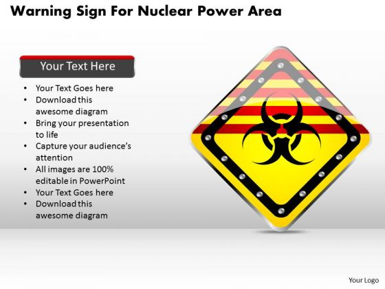 Business Diagram Warning Sign For Nuclear Power Area Presentation Template