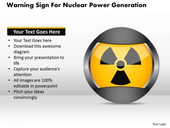 Business Diagram Warning Sign For Nuclear Power Generation Presentation Template