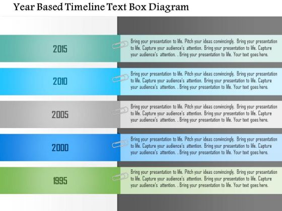 Business Diagram Year Based Timeline Text Box Diagram PowerPoint Template