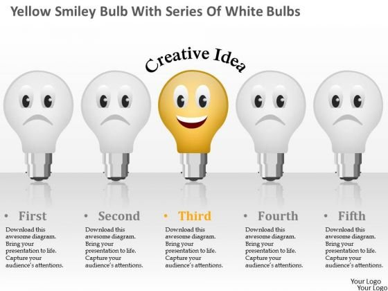 Business Diagram Yellow Smiley Bulb With Series Of White Bulbs Presentation Template
