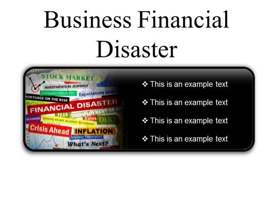 Business Financial Disaster Marketing PowerPoint Presentation Slides R