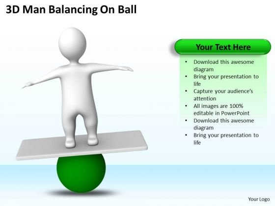Business Flow Diagrams 3d Man Balancing On Ball PowerPoint Templates Ppt Backgrounds For Slides