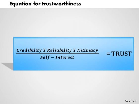 Business Framework Equation For Trustworthiness PowerPoint Presentation