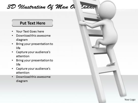 Business Intelligence Strategy 3d Illustration Of Man Ladder Concept Statement