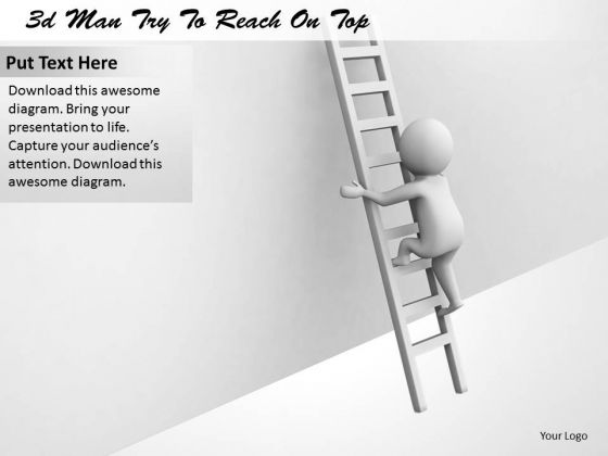 Business Intelligence Strategy 3d Man Try To Reach On Top Concepts