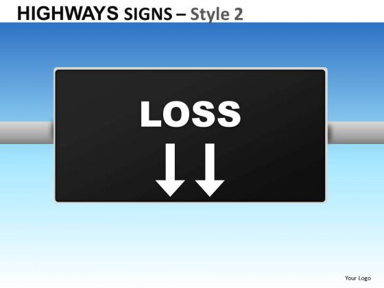 Business Loss Highways Signs 2 PowerPoint Slides And Ppt Diagram Templates