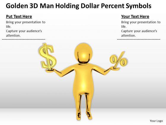 Business Men Golden 3d Man Holding Dollar Percent Symbols PowerPoint Templates