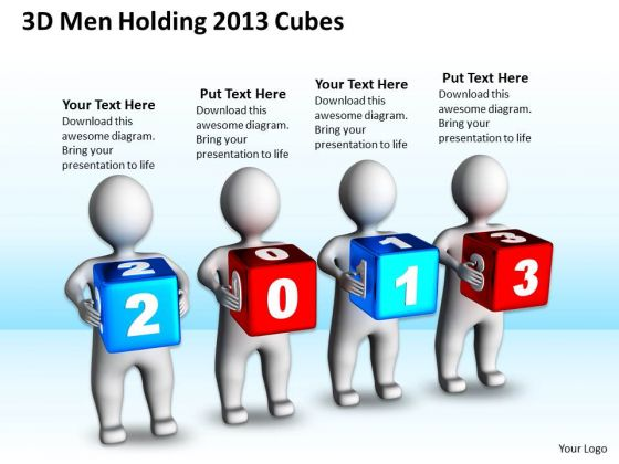 Business Model Diagram Examples 3d Men Holding 2013 Cubes PowerPoint Templates