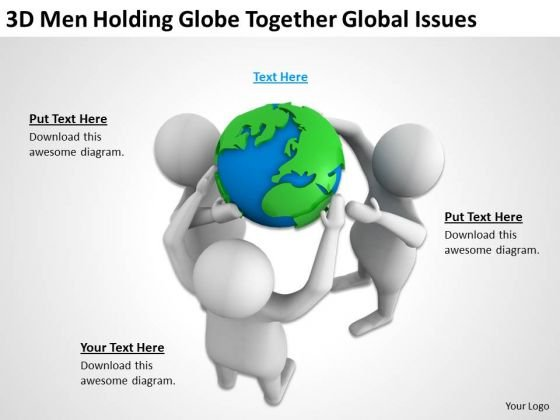 Business People 3d Men Holding Globe Together Global Issues PowerPoint Templates