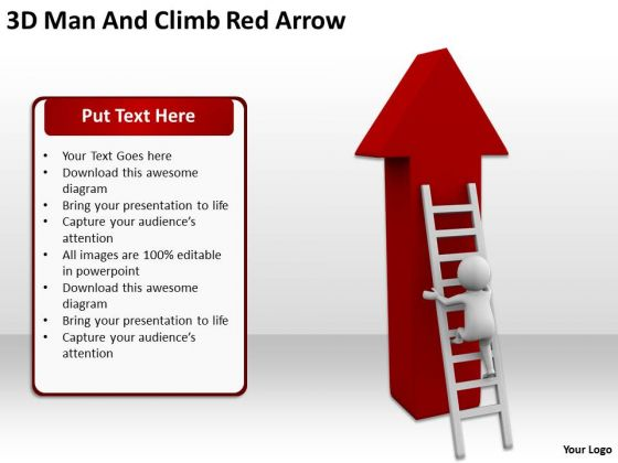 Business People Pictures 3d Man And Climb Red Arrow PowerPoint Templates Ppt Backgrounds For Slides