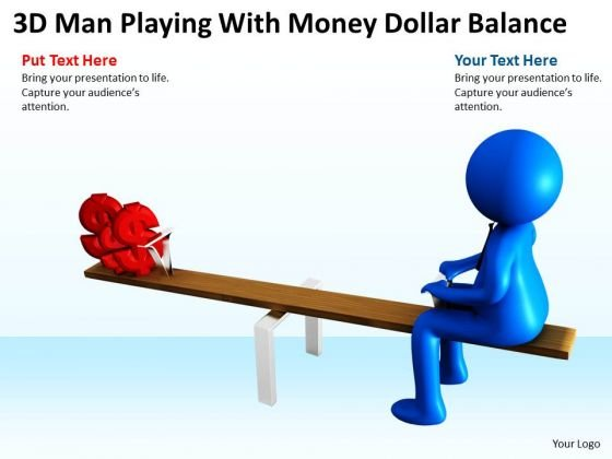 Business People Walking 3d Man Playing With Money Dollar Balance PowerPoint Slides