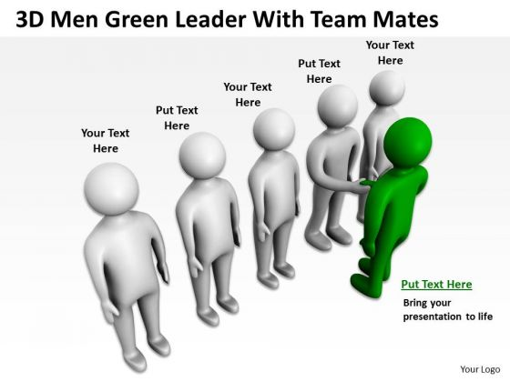 Business Persons 3d Men Green Leader With Team Mates PowerPoint Templates