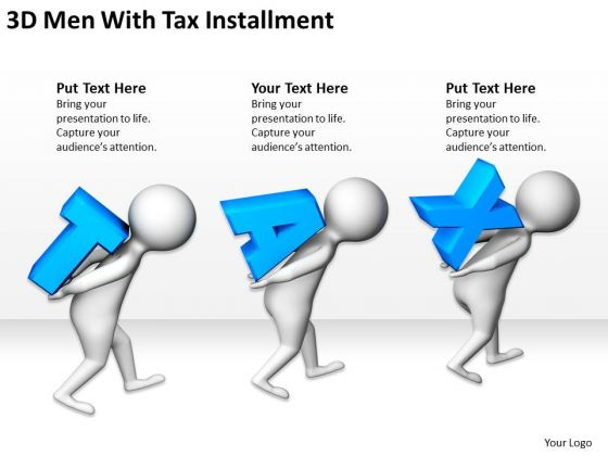 Business Persons 3d Men With Tax Installment PowerPoint Templates Ppt Backgrounds For Slides