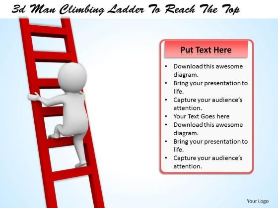 Business Strategy 3d Man Climbing Ladder To Reach The Top Character Models