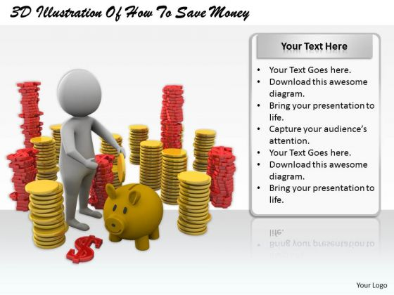 Business Strategy Concepts 3d Illustration Of How To Save Money Basic