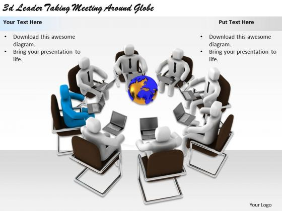 Business Strategy Concepts 3d Leader Taking Meeting Around Globe