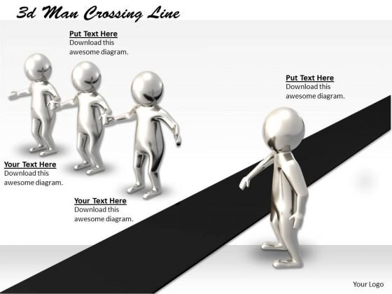 Business Strategy Concepts 3d Man Crossing Line Statement