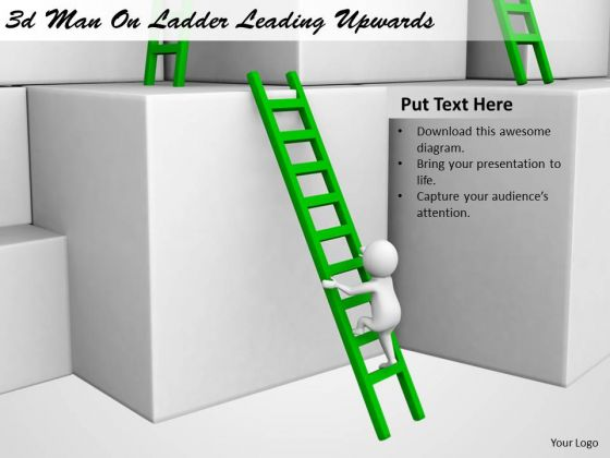 Business Strategy Consultant 3d Man Ladder Leading Upwards Concept