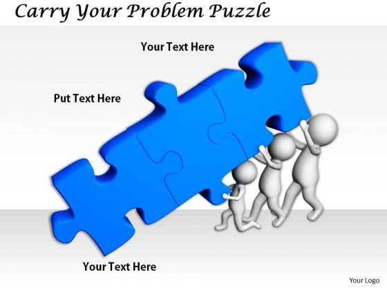 Business Strategy Consultants Carry Your Problem Puzzle 3d Character Modeling