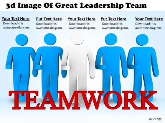 Business Strategy Consulting 3d Image Of Great Leadership Team Concepts