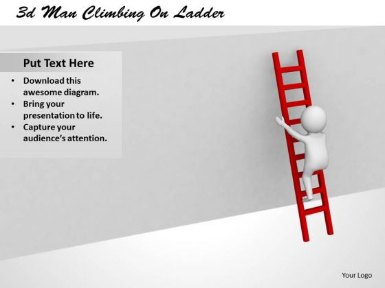 Business Strategy Execution 3d Man Climbing Ladder Characters