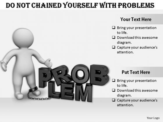 Business Strategy Model Do Not Chained Yourself With Problems 3d Character Models