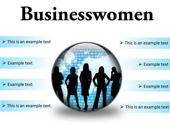 Businesswomen Global PowerPoint Presentation Slides C