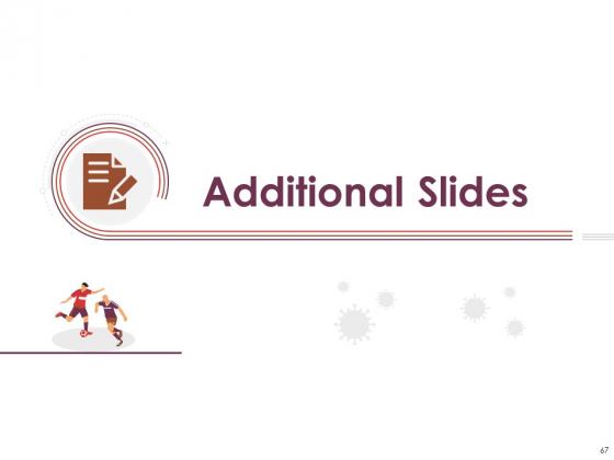 COVID_19_Effect_And_Risk_Management_Strategies_For_Sports_Ppt_PowerPoint_Presentation_Complete_Deck_With_Slides_Slide_67