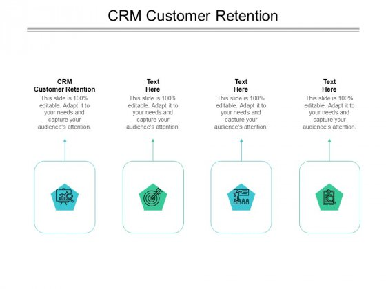CRM Customer Retention Ppt PowerPoint Presentation Ideas File Formats Cpb Pdf