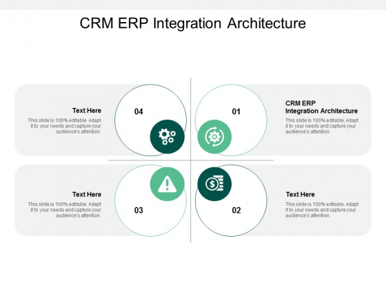 CRM ERP Integration Architecture Ppt PowerPoint Presentation Infographics Clipart Images Cpb