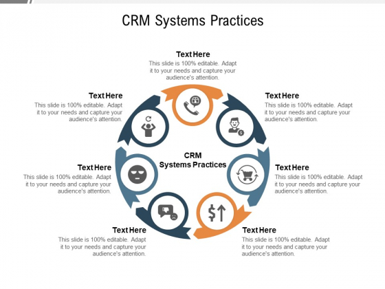 CRM Systems Practices Ppt PowerPoint Presentation Ideas Vector Cpb Pdf