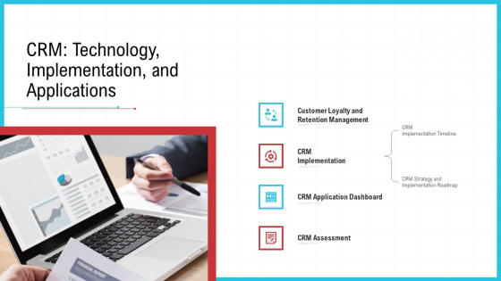 CRM Technology Implementation And Applications Ppt Outline Example PDF